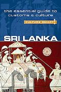 Sri Lanka - Culture Smart!: A Quick Guide to Customs and Culture