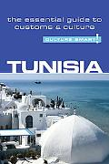 Tunisia - Culture Smart!: A Quick Guide to Customs and Culture
