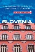 Slovenia - Culture Smart! : The Essential Guide to Customs and Culture