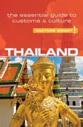 Thailand - Culture Smart! : The Essential Guide to Customs and Culture