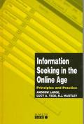 Information Seeking in the Online Age: Principles and Practice