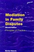 Mediation in Family Disputes: Principles in Practice - Marian Roberts - Paperback