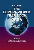 Europa World Year Book 2006 International Organizations Countries Afghanistan - Jordan