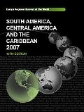 South America, Central America And the Caribbean 2007