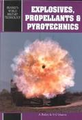 Explosives, Propellants and Pyrotechnics (Brassey's World Military Technology)