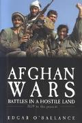 Afghan Wars 1839 To the Present Day
