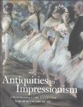 Antiquities to Impressionism The William A. Clark Collection