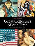 Great Collectors of our Time: Art Collecting since 1945