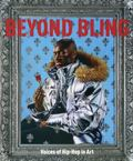 Beyond Bling: Voices of Hip Hop in Art