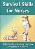Survival Skills for Nurses