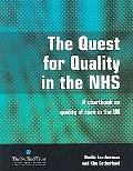 Quest for Quality in the Nhs A Chartbook on Quality of Care in the Uk