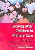 Looking After Children In Primary Care A Companion To The Children's National Service Network
