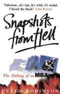 Snapshots from Hell: The Making of an MBA