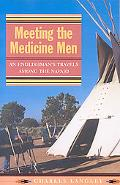 Meetings with Medicine Men
