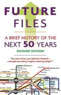 Future Files: The 5 Trends That Will Shape the Next 50 Years