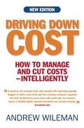 Driving down Cost : How to Manage and Cut Costs - Intelligently