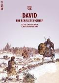 David: The Fearless Fighter