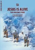 Resurrection: Jesus Is Alive