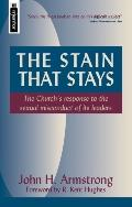 Stain That Stays The Church's Response to the Sexual Misconduct of Its Leaders