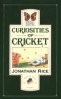 Curiosities of Cricket