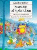 Seasons of Splendour: Tales, Myths & Legends of India
