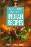 Madhur Jaffrey's Indian Recipes (Pavilion Books for Real Cooks)