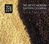 Zen: The Art of Modern Eastern Cooking