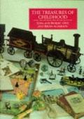 Treasures of Childhood: Books, Toys and Games from the Opie Collection - Iona Archibald Opie