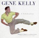 Gene Kelly: A Celebration