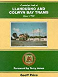 A Nostalgic Look at Llandudno and Colwyn Bay Trams Since 1945 (Towns & cities)