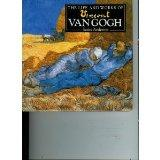 The Life and work of Vincent Van Gogh