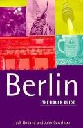 Berlin: The Rough Guide - Jack Holland - Paperback - 4th Edition
