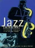 Rough Guide to Jazz: The Essential Companion to Artists and Albums