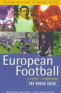 The European Football: A Fans' Handbook