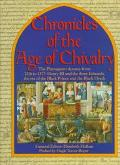 Chronicles of the Age of Chivalry - Elizabethl Hallam - Hardcover