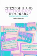 Citizenship and Democracy in Schools Diversity, Identity, Equality