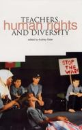 Teachers, Human Rights And Diversity educating citizens in multicultural societies
