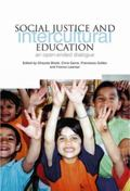 Social Justice and Intercultural Education An Open-ended Dialogue