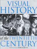 A Visual History of the Twentieth Century