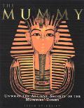 Mummy: Unwrap Ancient Secret