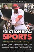 Dictionary of Sports: A Complete Guide to the Vocabulary of the World's Leading Speakers