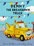 Benny the Breakdown Truck