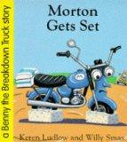 Morton Gets Set (Benny the Breakdown Truck)