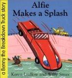 Alfie Makes a Splash (Benny the Breakdown Truck)