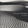 Edward Weston A Legacy