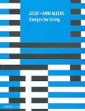 Josef + Anni Albers Designs for Living