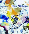 Philip Morsberger A Passion for Painting
