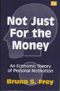Not Just for the Money An Economic Theory of Personal Motivation