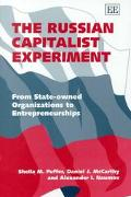 Russian Capitalist Experiment From State-Owned Organizations to Entrepreneurships