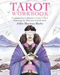 Tarot Workbook Featuring the Classic Sharman-Caselli Deck